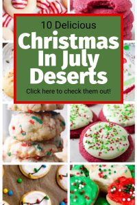 Christmas in July Deserts