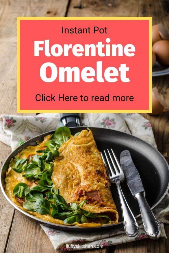 instant pot florentine omelet