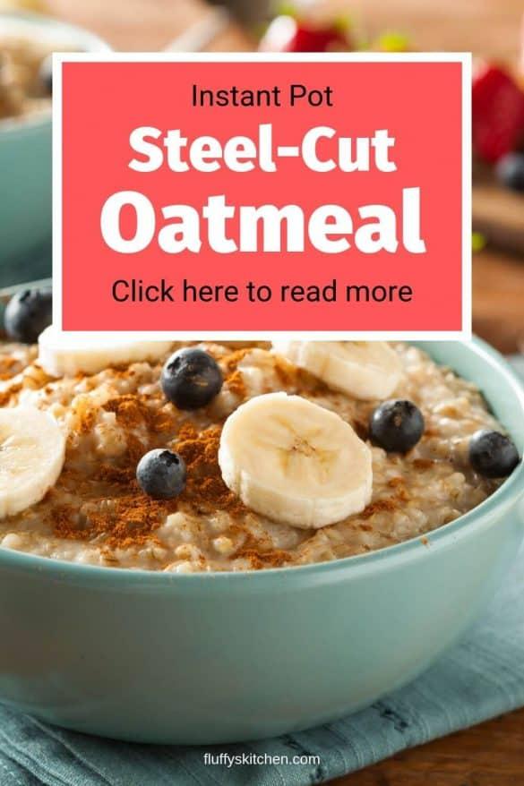 instant pot steel cut oatmeal