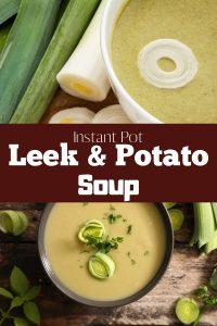 instant pot leek and potato soup