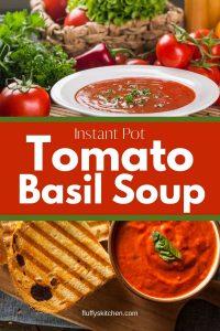 Instant Pot Tomato Basil Soup (1)