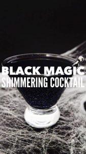 black magic shimmering cocktail