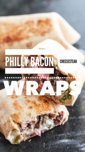 philly bacon cheesesteak wraps
