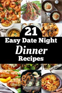 21 Easy Date Night Dinner Recipes