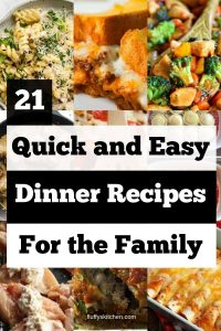 21 Quick and Easy Dinner Recipes for The Family