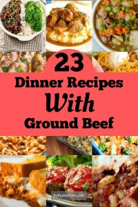 23 Dinner Recipes With Ground Beef