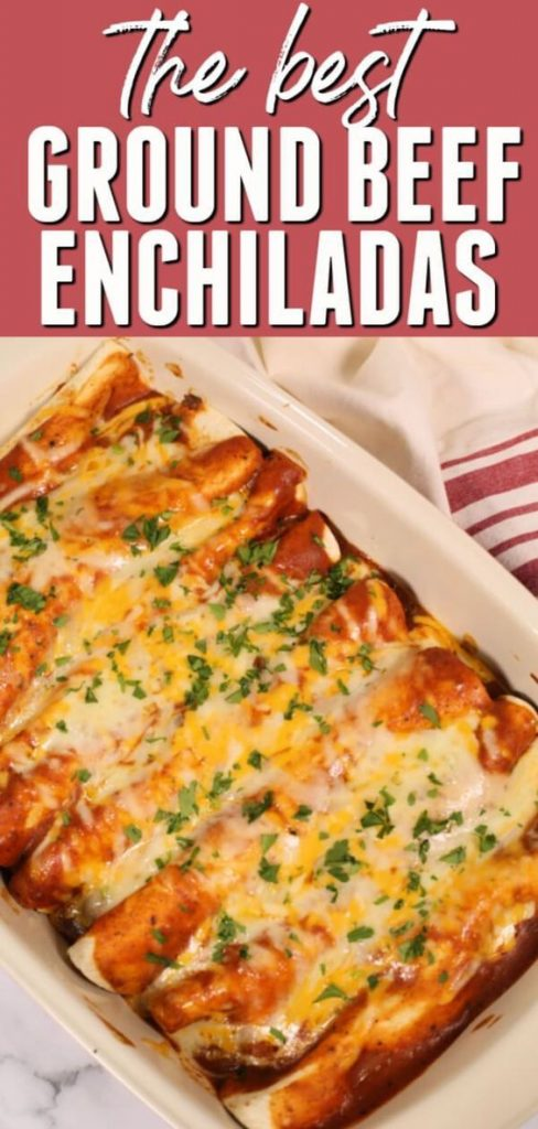 Best ground beef enchiladas