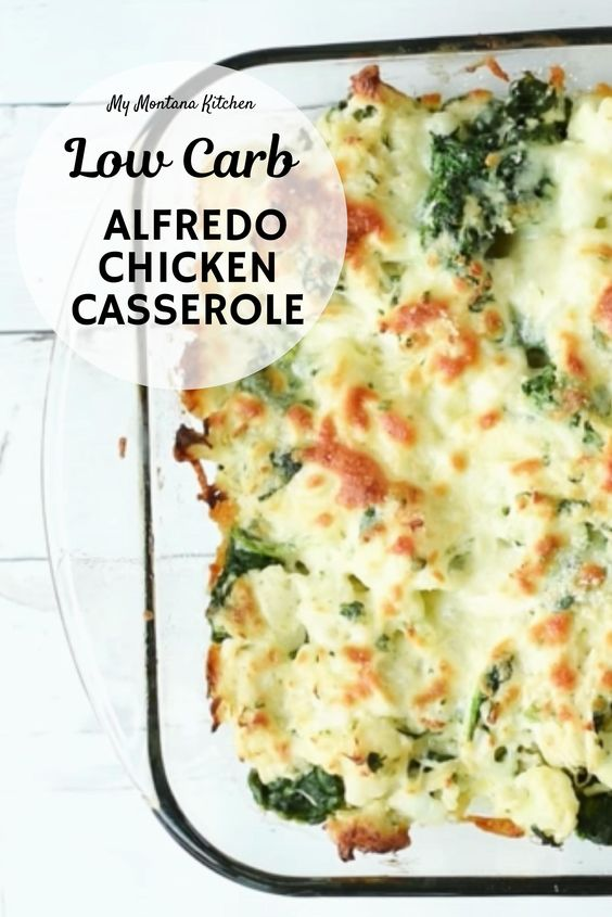 low carb alfredo chicken casserole