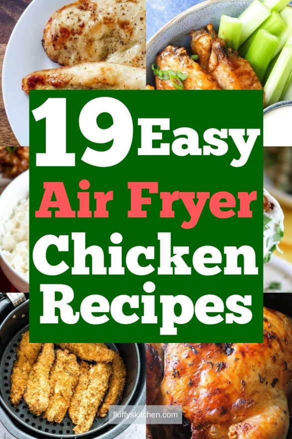 19 Easy Air Fryer Chicken Recipes