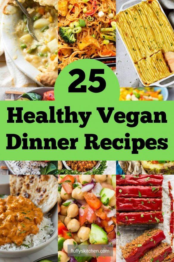 25 Healthy Vegan Dinner Recipes
