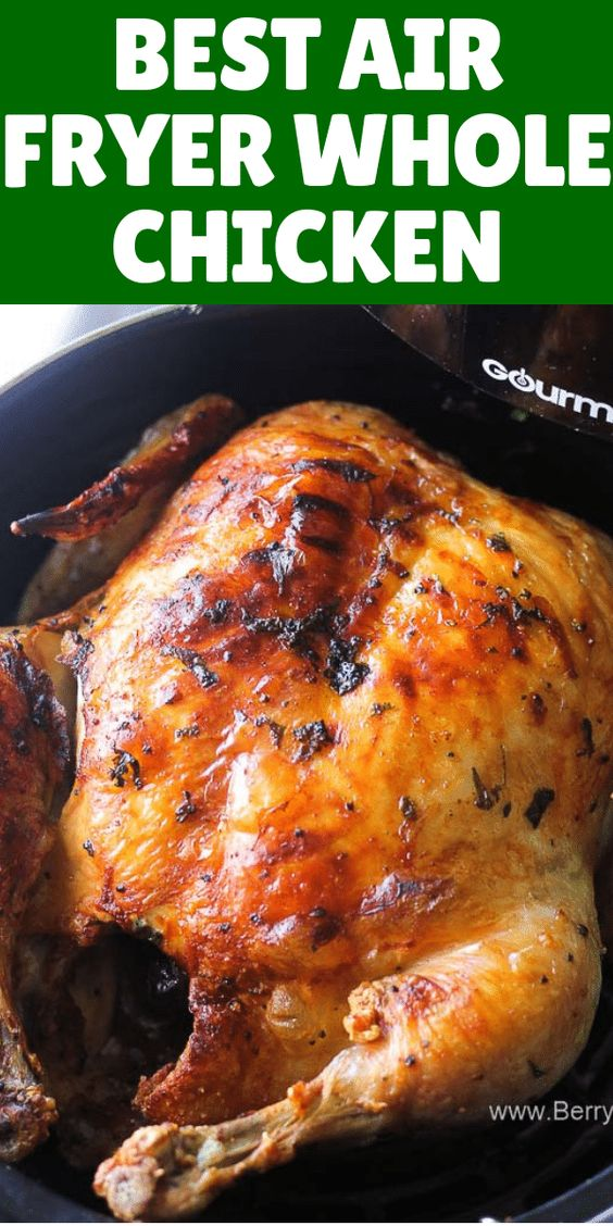best air fryer whole chicken