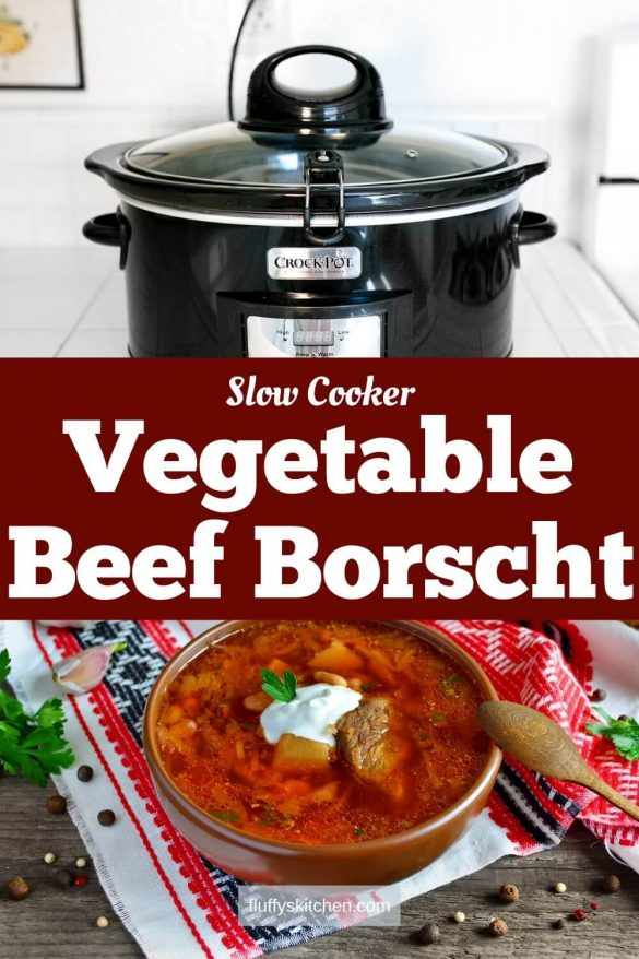 Slow Cooker Vegetable Beef Borscht