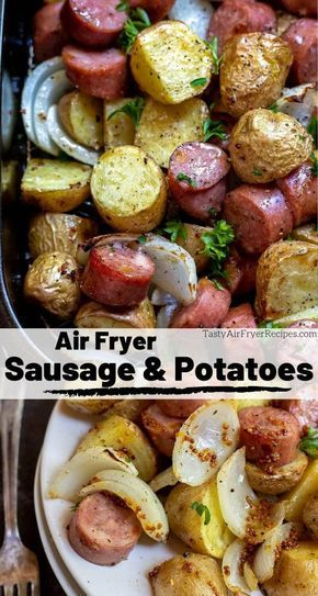 air fryer sausage and potatoes