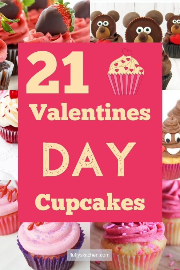 21 Valentines Day Cupcakes