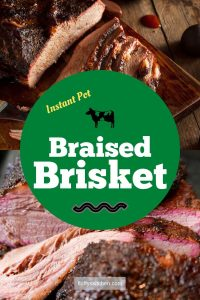 Instant Pot Braised Brisket