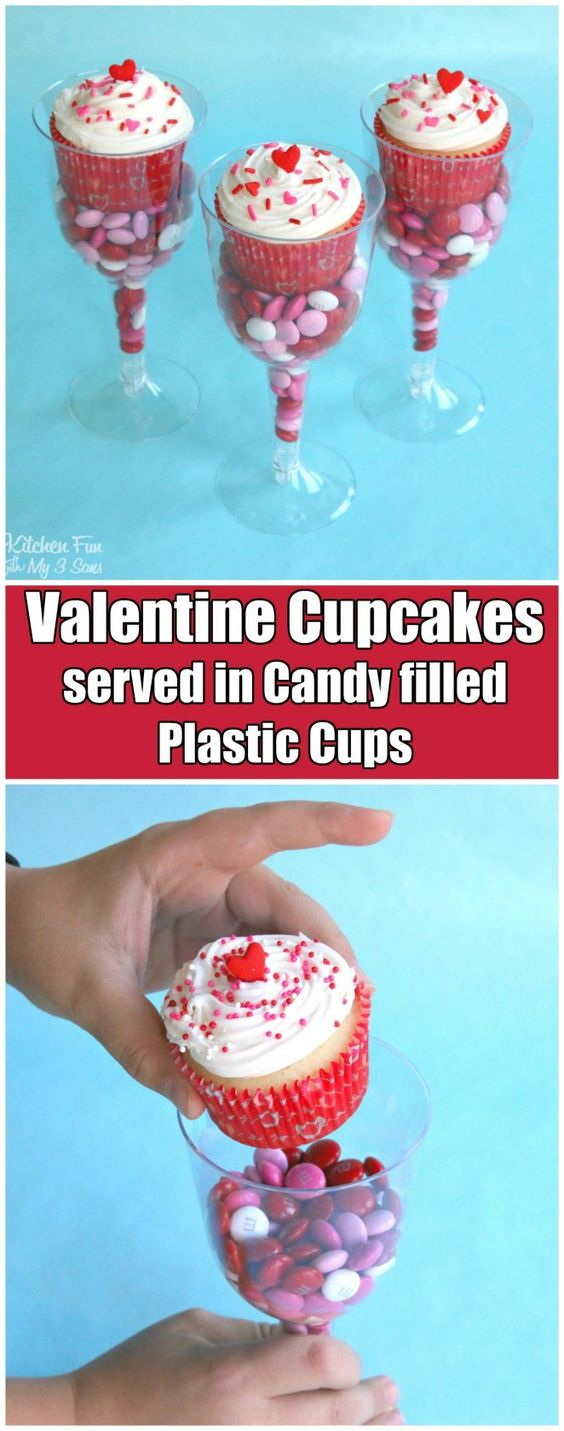 valentines cupcakes served in candy filled plastic cups