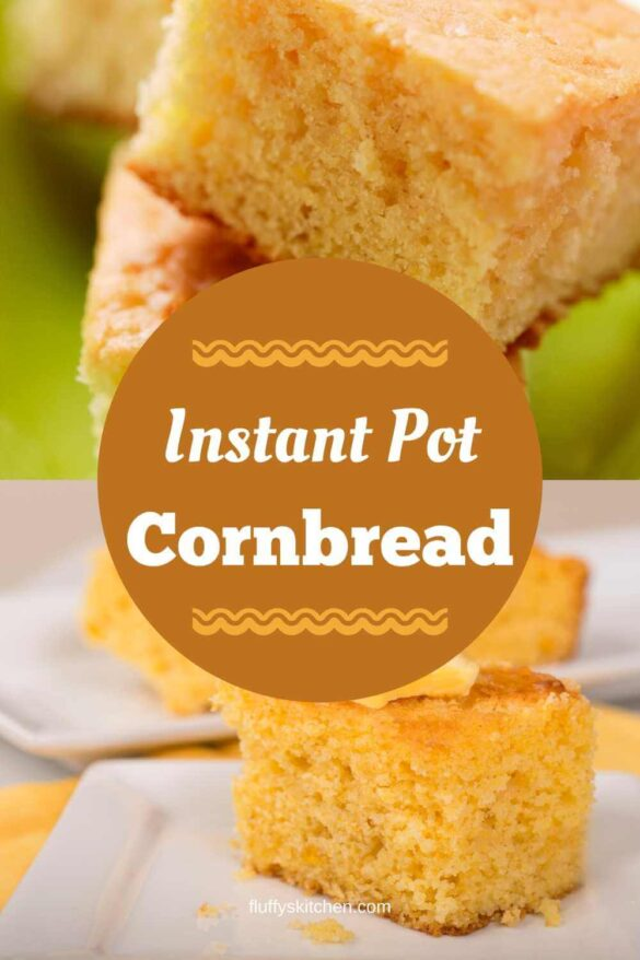 Instant Pot Cornbread