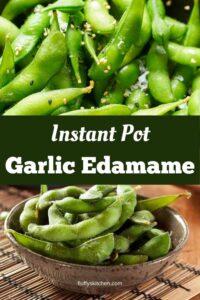 Instant Pot Garlic Edamame