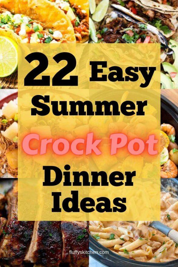 22 Easy Summer Crock Pot Dinner Ideas